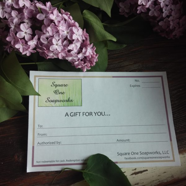 Gift Certificate - Square One Soapworks