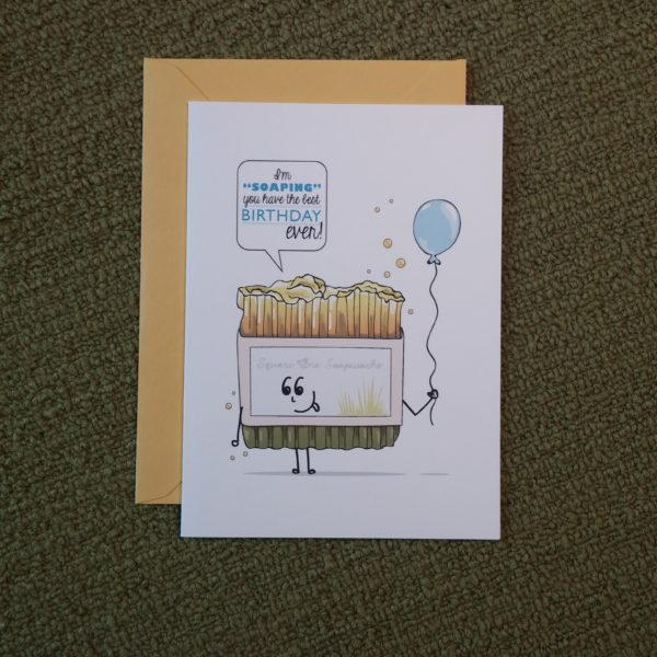 I'm soapin' you have a happy birthday! (Card)